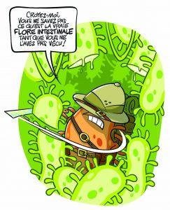 La jungle de l'intestin