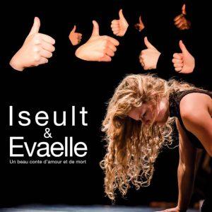Théâtre : Iseult et Evaelle – critique