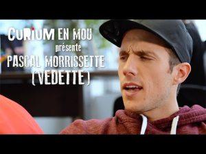 Comment être une vedette, avec Pascal Morrissette #CuriumEnMou [VIDÉO]
