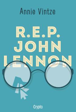 R.E.P John Lennon – LIVRE [critique]