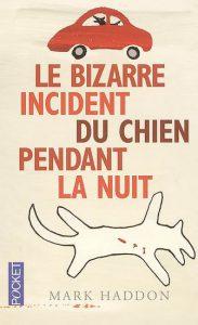 Le bizarre incident du chien pendant la nuit – Livre [critique]