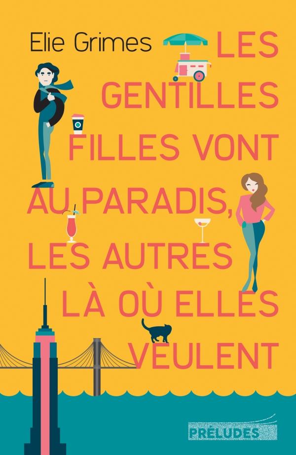 Les filles gentilles vont au paradis – Livre [CRITIQUE]