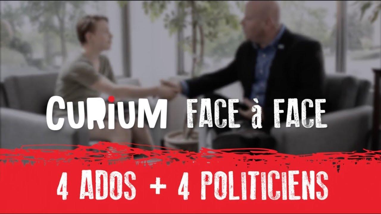 Quand 4 ados rencontrent 4 politiciens #CuriumFACEÀFACE [VIDÉO]