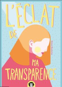 L'éclat de ma transparence- Livre [CRITIQUE ]