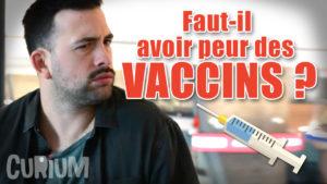 Faut-il avoir peur des vaccins? – Temps Mort Épisode 10